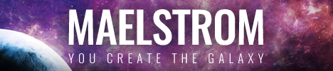 Maelstrom: You Create the Galaxy