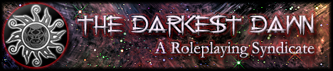 The Darkest Dawn: A Roleplaying Syndicate