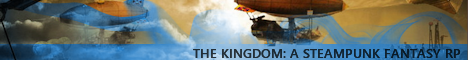 The Kingdom An Original Steampunk Fantasy RP