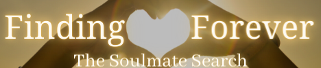 Finding Forever - the Soulmate search