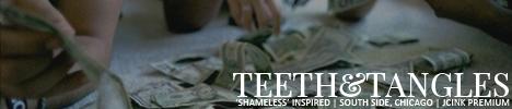 TEETH&TANGLES